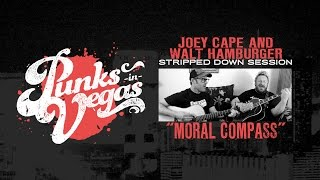 Joey Cape and Walt Hamburger Moral Compass Punks in Vegas Stripped Down Session