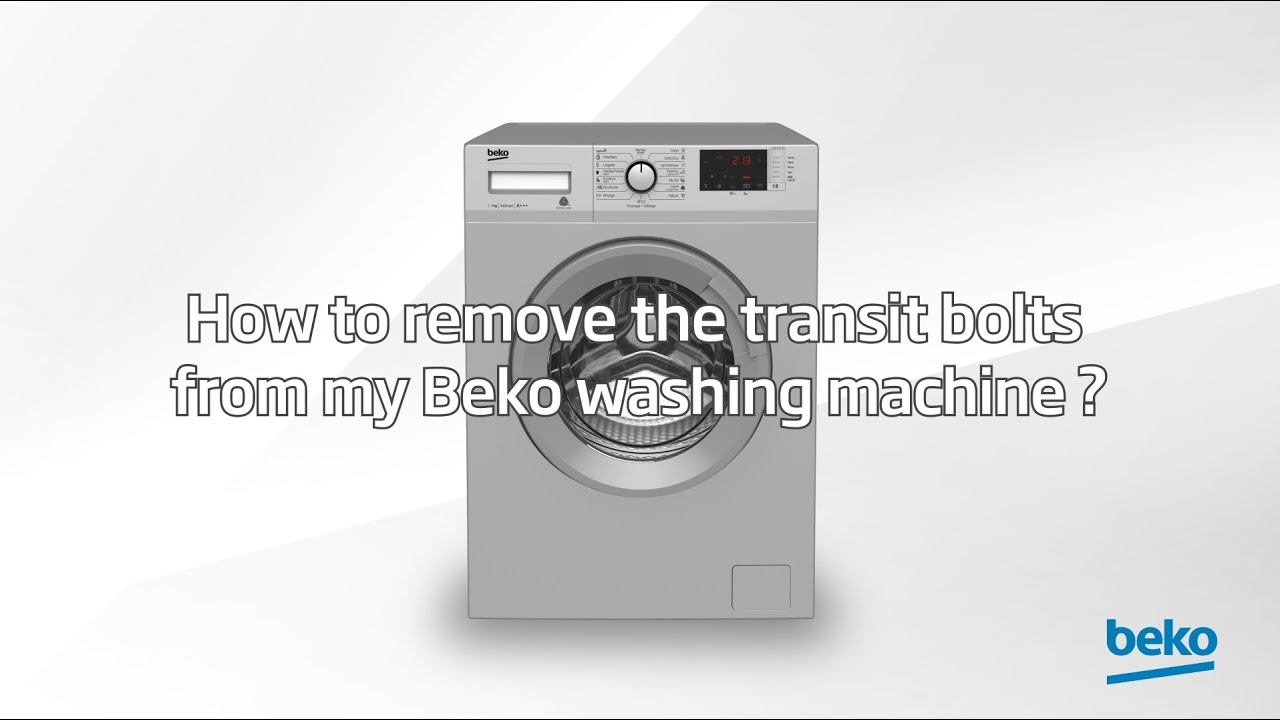How to remove washing machine transit bolts?   by Beko ...
