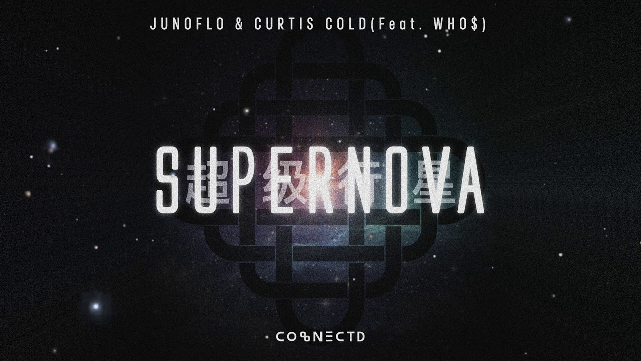 [CONECTD] Junoflo & Curtis Cold - Supernova (feat. WHO$) (Official Visualizer)