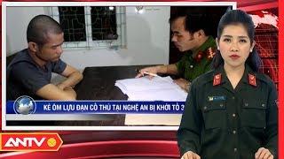 Tin nhanh 9h hôm nay | Tin tức Việt Nam 24h | Tin an ninh mới nhất ngày 11/10/2018 | ANTV