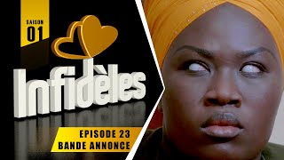 INFIDELES - Saison 1 - Episode 23 : la bande annonce