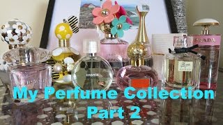 My Perfume Collection Part 2