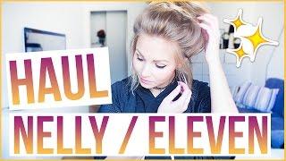 HAUL | Nelly & Eleven