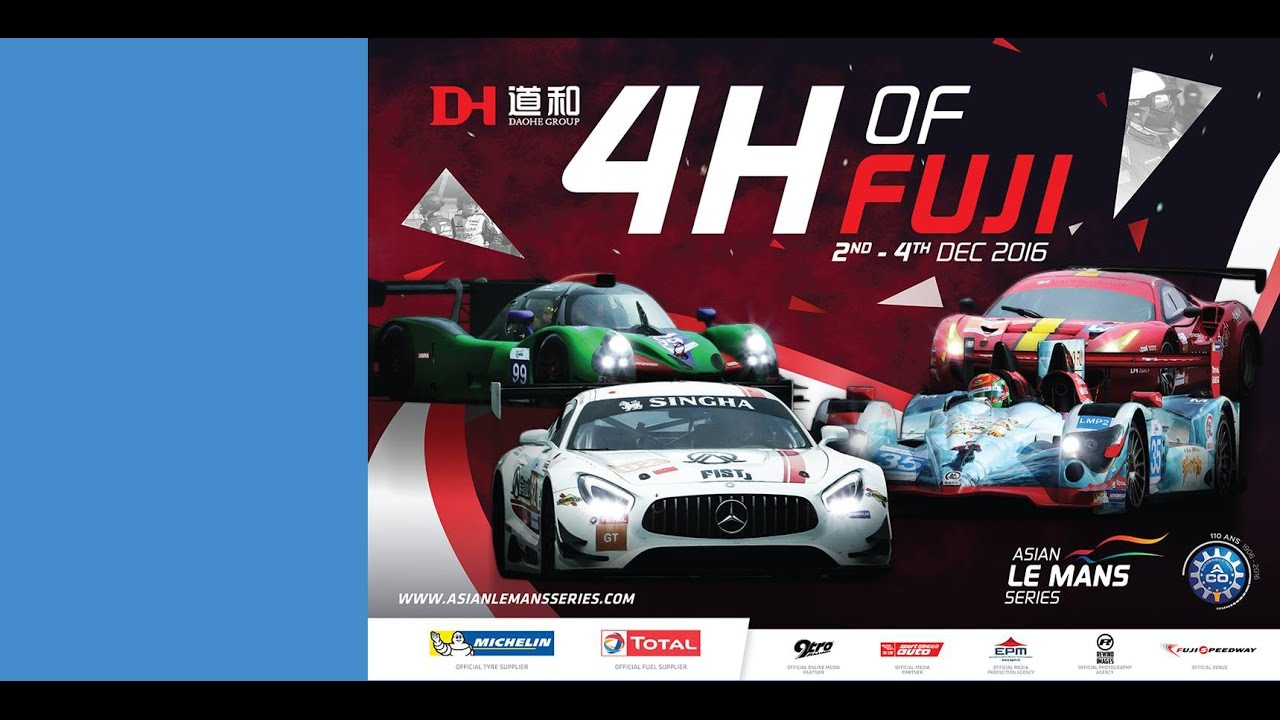 2016 2017 asian le mans series round 2 4 hours of fuji live stream youtube. Black Bedroom Furniture Sets. Home Design Ideas