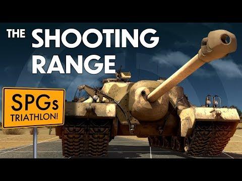 THE SHOOTING RANGE #135: SPGs Triathlon / War Thunder