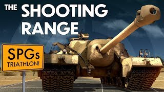 THE SHOOTING RANGE #135: SPGs triathlon / War Thunder