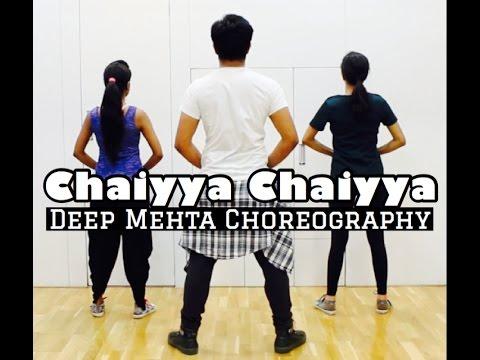 CHAIYYA CHAIYYA | Deep Mehta Choreography | Shah Rukh Khan