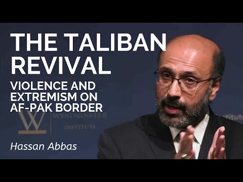 Hassan Abbas: The Revival: on the Afghan-Pakistan Frontier