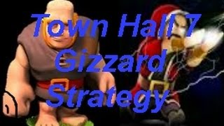 "Cheap Town Hall 7 Clan War attack strategy-""Gizzard""-clash of clans"