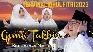 Download lagu GEMA TAKBIR IDHUL ADHA - KELUARGA NAHLA