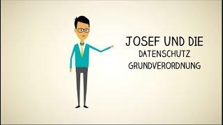 Josef und die DSGVO