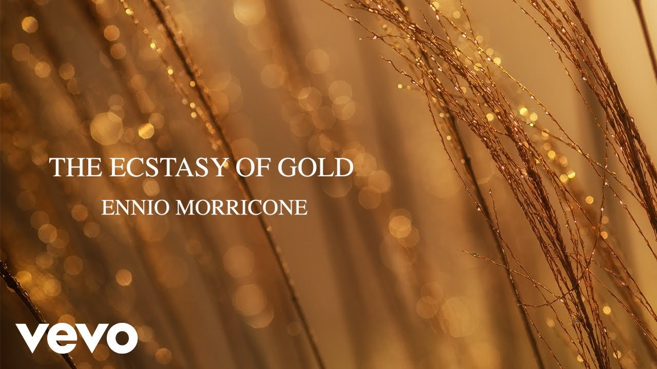 Ennio Morricone The Ecstasy Of Gold The Morricone Masterpieces Youtube