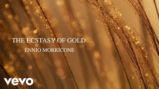 Ennio Morricone - The Ecstasy of Gold - The Morricone Masterpieces