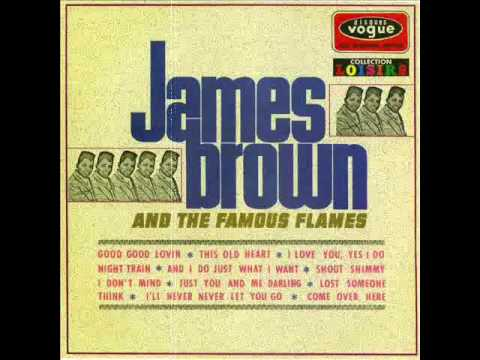 James Brown and the Famous Flames -- I Don