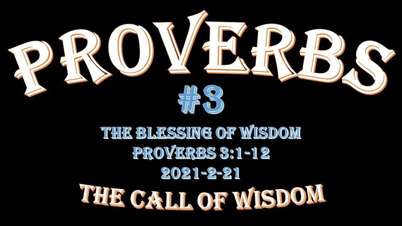 Proverbs #3 - #TheBlessingofWisdom!
