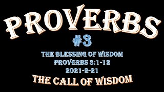 Proverbs #3 - The Blessing of Wisdom