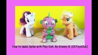 How to make SPIKE ( My Little Pony) with Play-Doh. by Granny B.