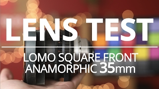 LOMO Anamorphic Square Front 35mm - Lens Test