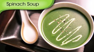 Spinach Soup | Healthy Palak Soup | Quick Easy To Make Soup Recipe By Ruchi Bharani
