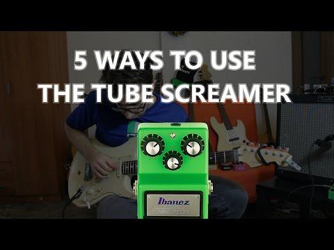 5 Ways To Use The Tube Screamer !  (TS9 sound demo)