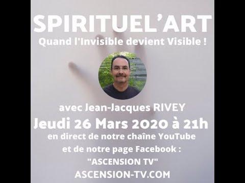Quand linvisible devient visible Avec Jean Jacques Rivey
