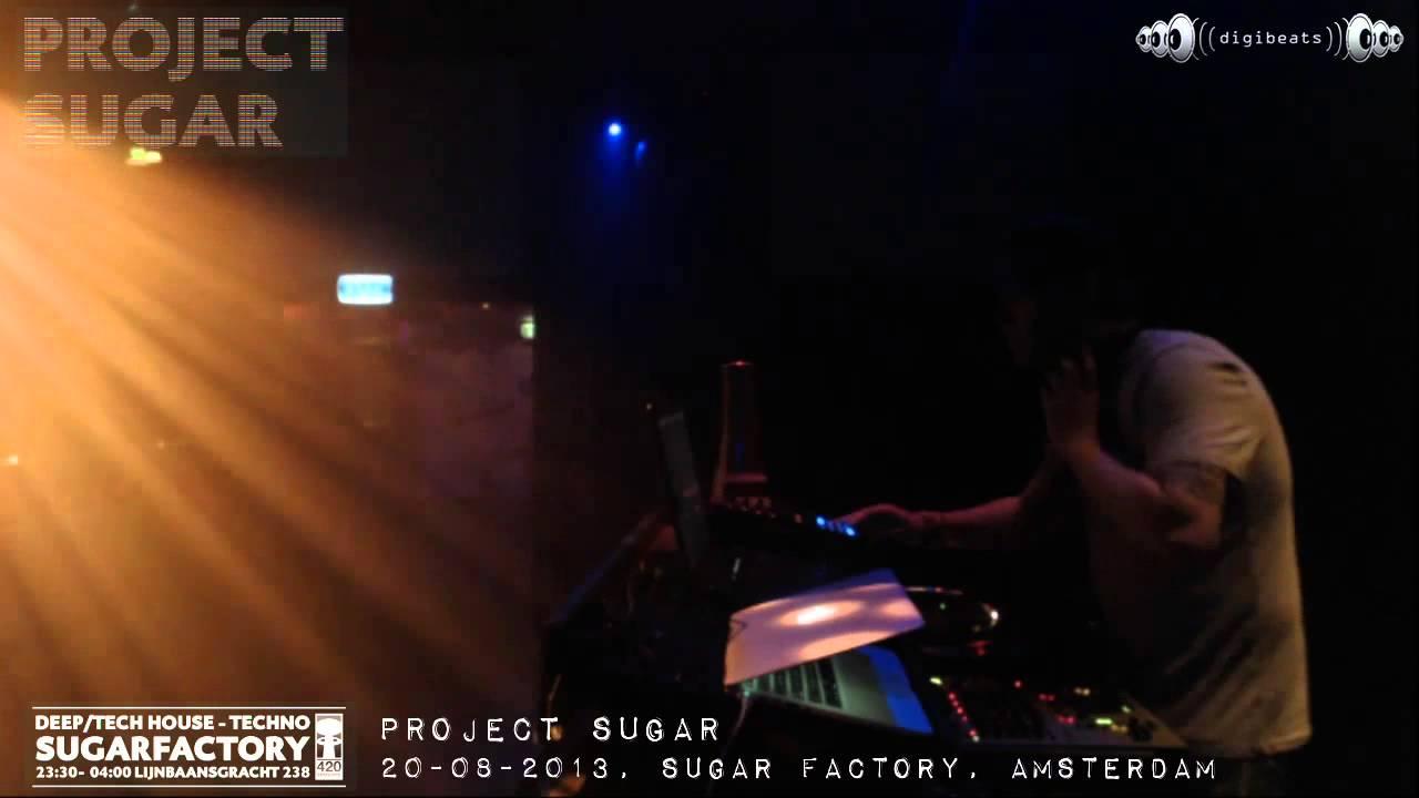 [20-08-2013] Project Sugar @ Sugar Factory Amsterdam (part 1/5)