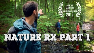 Nature Rx Part 1