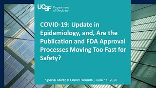 Covid-19: Epidemiology Update, and the Tenuous Balance between Speed and Safety in the Pandemic