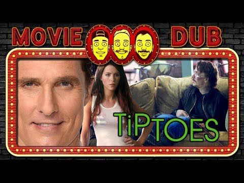 Tiptoes - Movie Dub Highlights