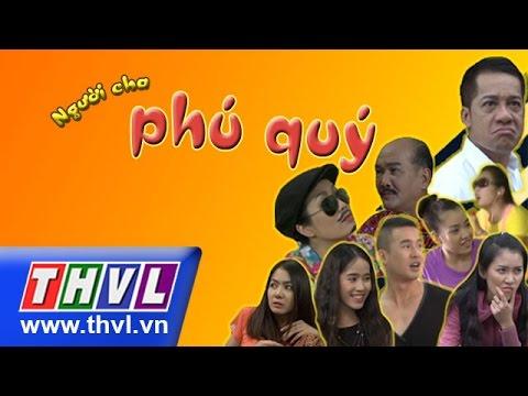 Người Cha Phú Quý - THVL1
