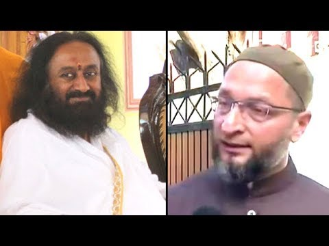 I don't listen to fools: Sri Sri replies to Owaisi's charge