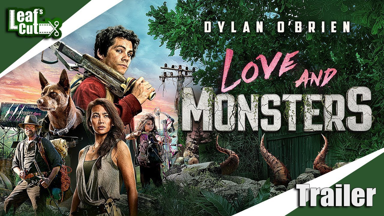 LOVE AND MONSTERS 2020 Trailer [Leaf's ...
