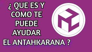 ¿QUE ES Y COMO TE PUEDE AYUDAR EL ANTAHKARANA?
