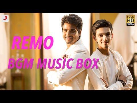 Remo  Tamil BGM Music Box  Anirudh Ravichander  Sivakarthikeyan,  Keerthi Suresh