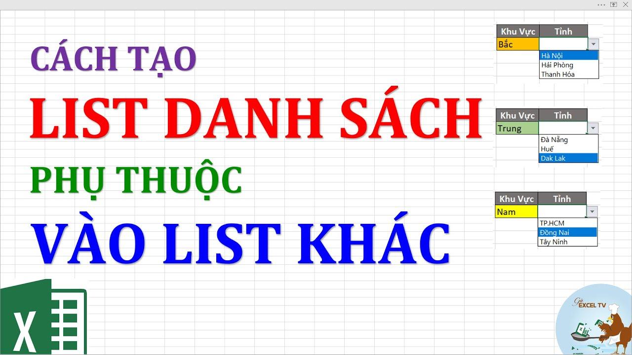Cách tạo list danh sách phụ thuộc vào list khác trong excel