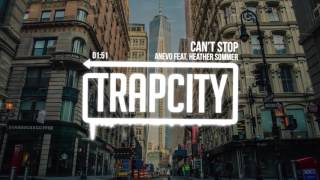 Anevo - Can't Stop (feat. Heather Sommer)