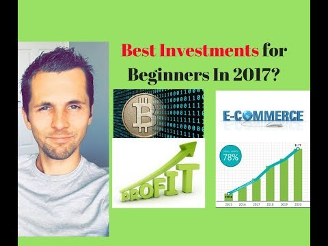 Best Investments for Beginners 2017 - Following the Biggest Trends - Youtube