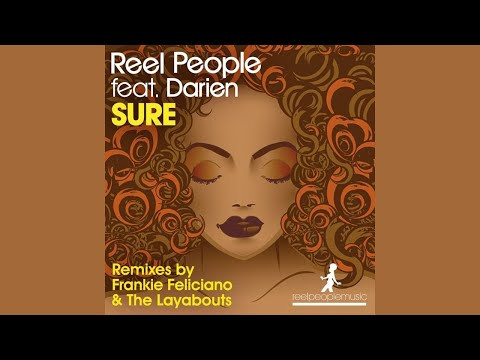 Reel People feat. Darien Dean - Sure (Frankie Feliciano Classic Vocal Mix)