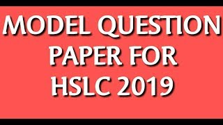 720 60 2 58 Dec192018 Model Questions Paper of Sciences SEBA HSLC For 2019