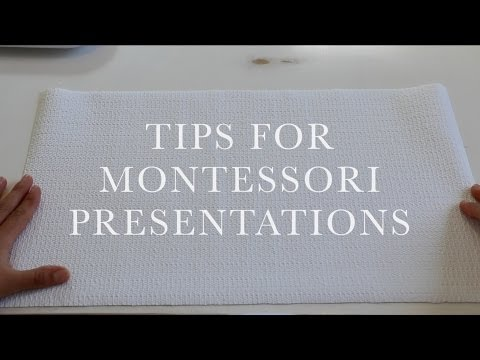 Montessori Presentation Tips