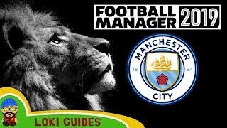 Football Manager 2019 - Man City Team & Player Guide - FM19