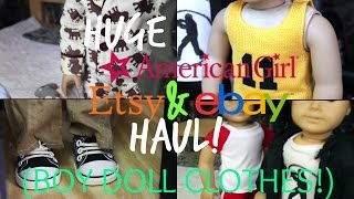 HUGE American Girl Etsy & eBay Haul! (BOY CLOTHES!)