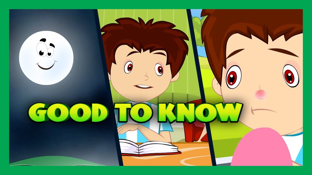 Things To Know  | Basic Science For Kids  | Good To Know  - That's a Good Question