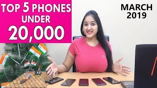 Top 5 Phones UNDER 20000 in MARCH 2019