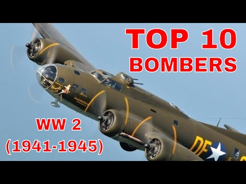 Top 10 World War 2 Bombers Aircraft Planes