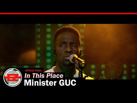 Minister GUC – In This Place