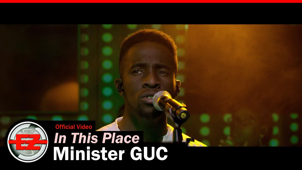 Download Minister GUC - In This Place (Official Video)