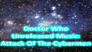 Doctor Who Classic Unreleased Music | Attack Of The Cybermen