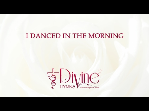 I Danced In The Morning (Dance Then Wherever)