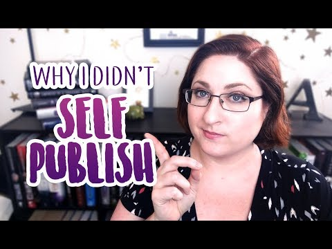 Why I Didn't Self Publish